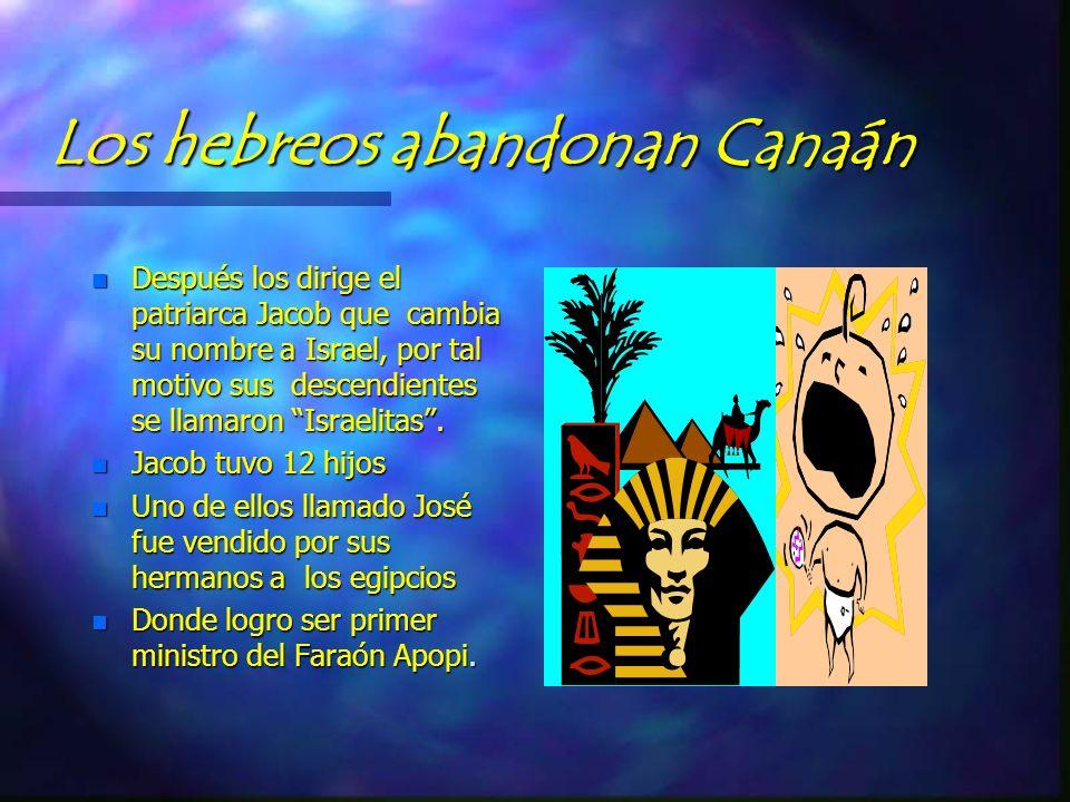 Los hebreos abandonan Canaán