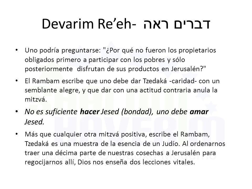 Devarim Re'eh- דברים ראה