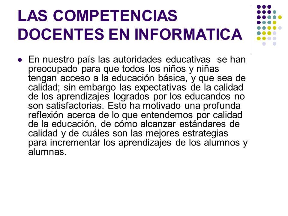 LAS COMPETENCIAS DOCENTES EN INFORMATICA
