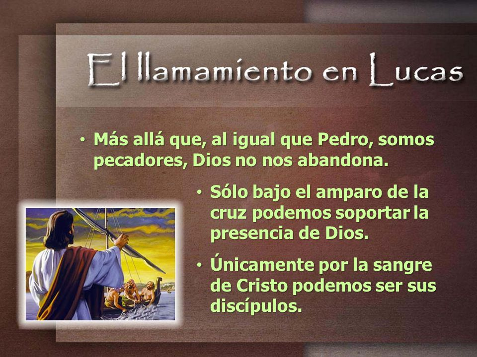 Más allá que, al igual que Pedro, somos pecadores, Dios no nos abandona.