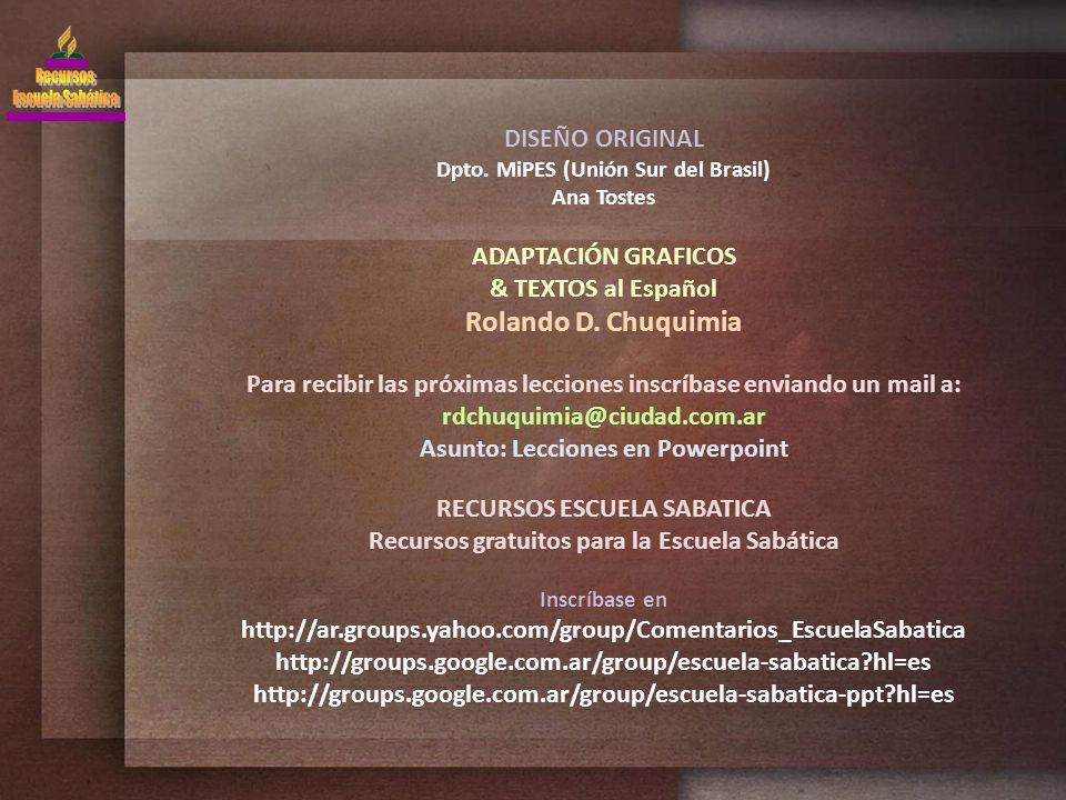 Rolando D. Chuquimia DISEÑO ORIGINAL ADAPTACIÓN GRAFICOS