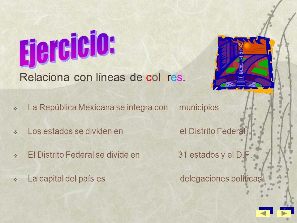 Ejercicio: Relaciona con líneas de colores.