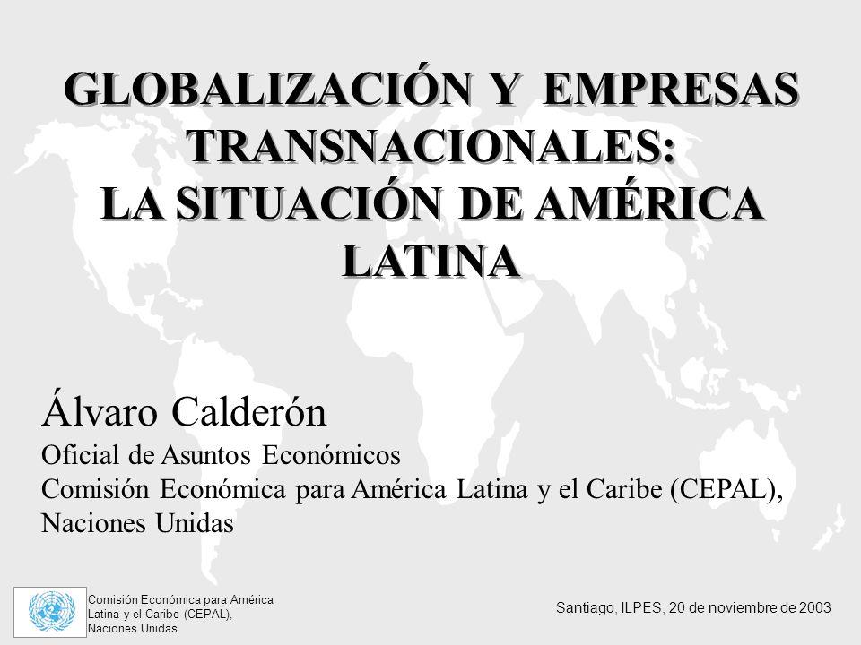 GLOBALIZACIÓN Y EMPRESAS TRANSNACIONALES: LA SITUACIÓN DE AMÉRICA LATINA