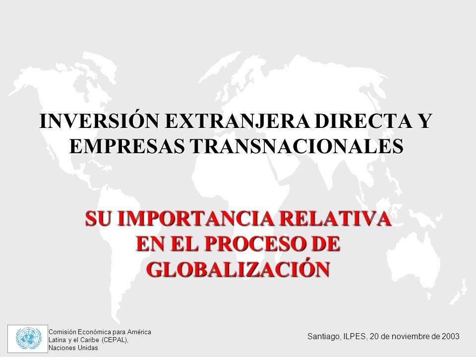 INVERSIÓN EXTRANJERA DIRECTA Y EMPRESAS TRANSNACIONALES