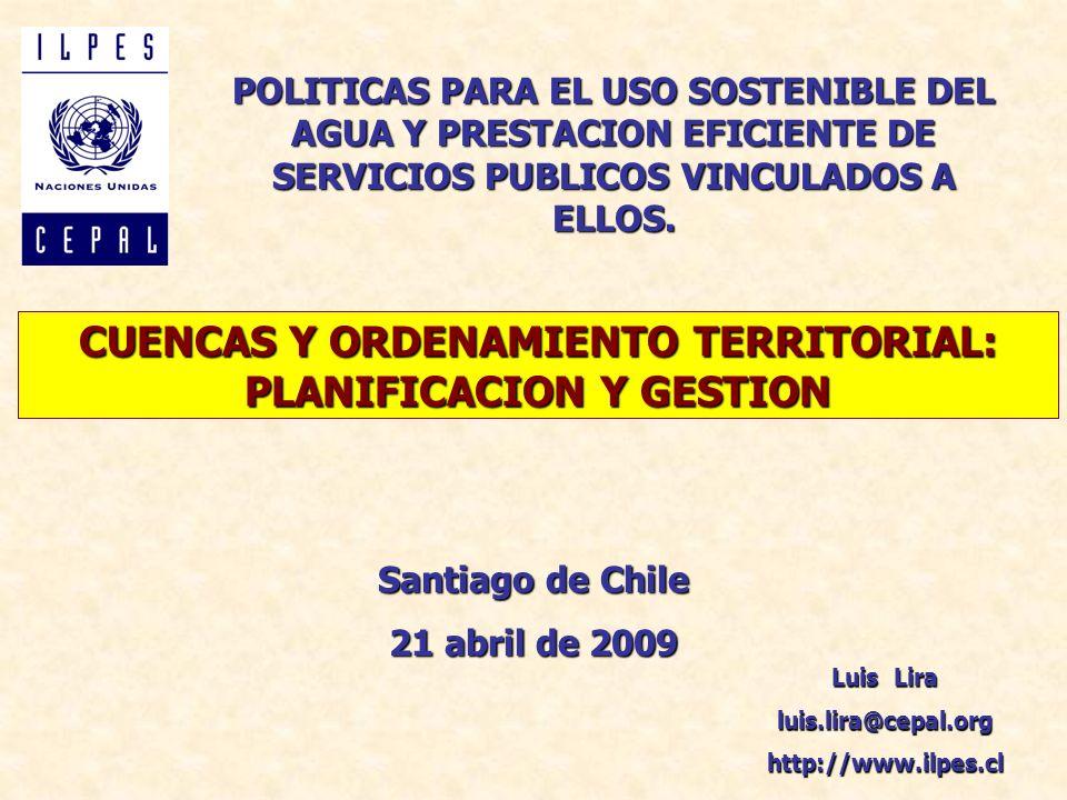 CUENCAS Y ORDENAMIENTO TERRITORIAL: PLANIFICACION Y GESTION