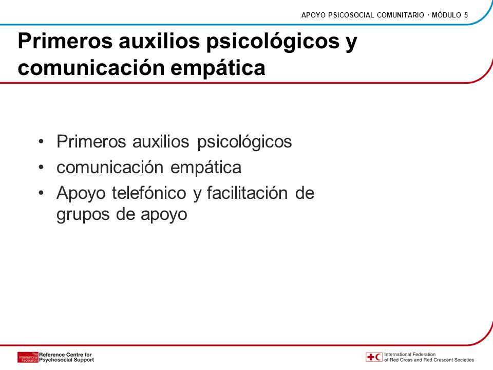 Primeros auxilios psicológicos y comunicación empática