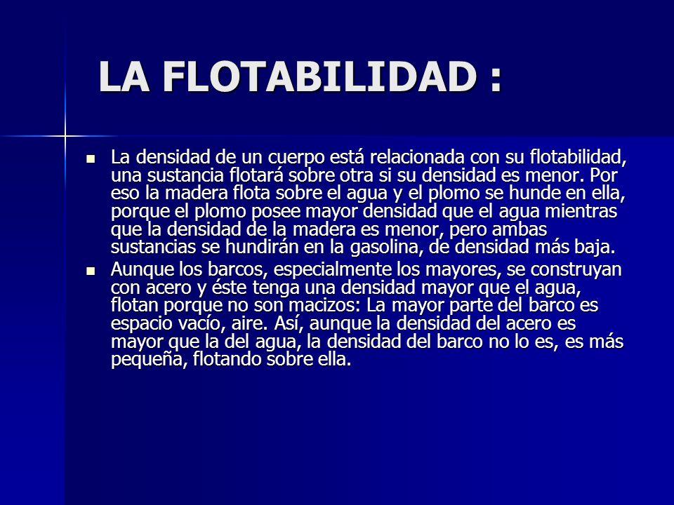 LA FLOTABILIDAD :