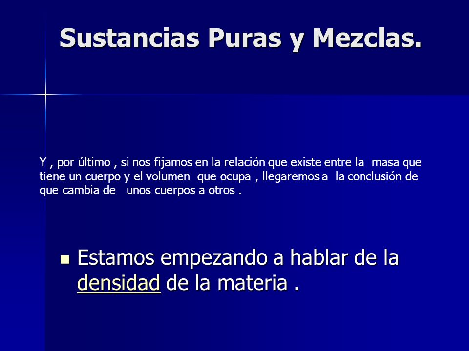 Sustancias Puras y Mezclas.