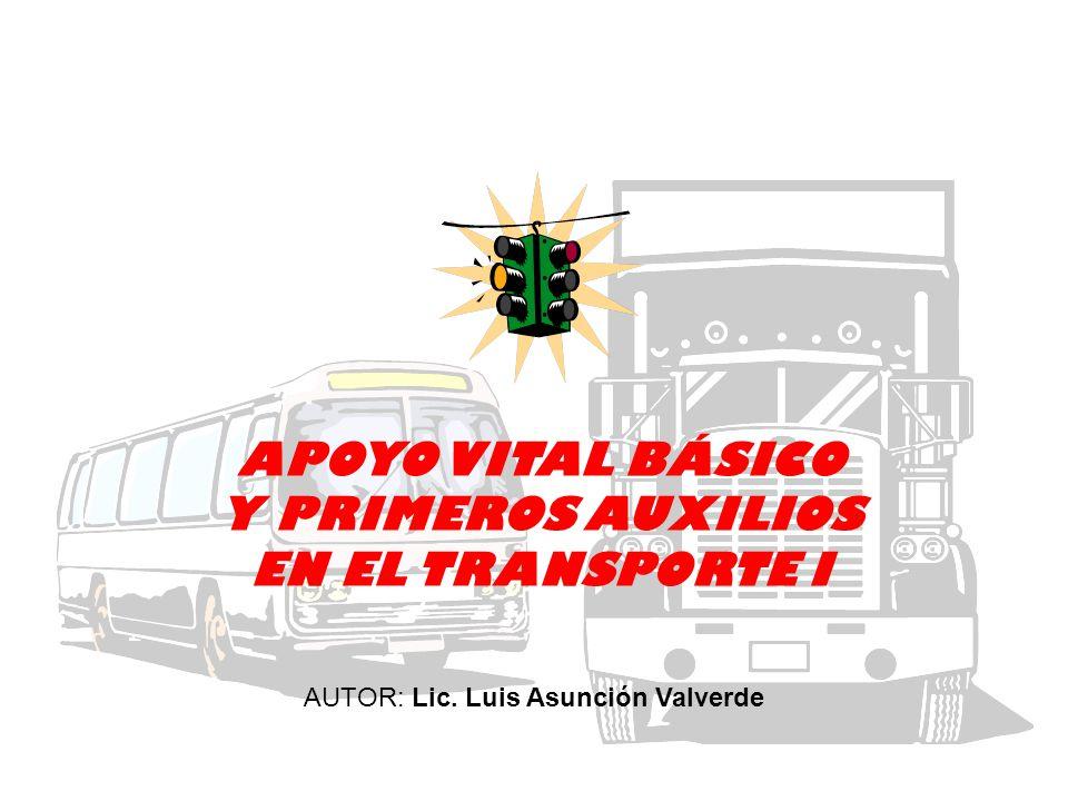 APOYO VITAL BÁSICO Y PRIMEROS AUXILIOS EN EL TRANSPORTE I