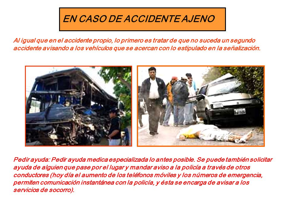 EN CASO DE ACCIDENTE AJENO