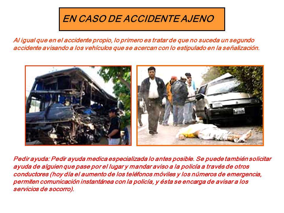 EN CASO DE ACCIDENTE AJENO