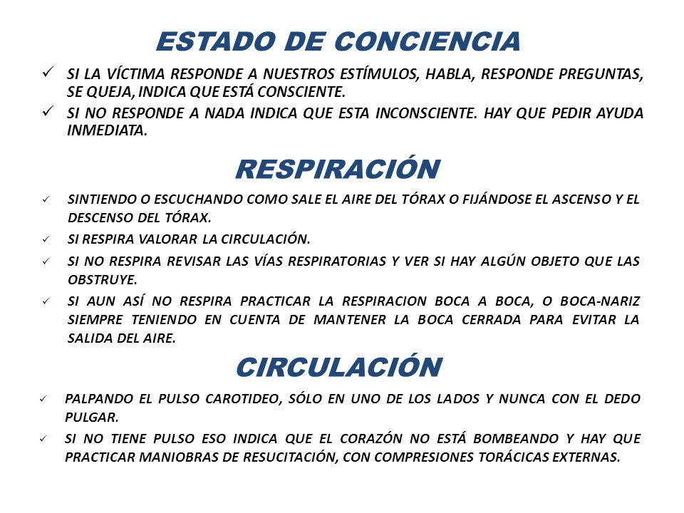 ESTADO DE CONCIENCIA RESPIRACIÓN CIRCULACIÓN