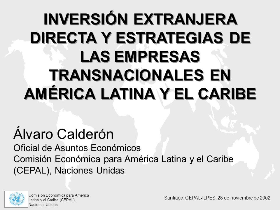 INVERSIÓN EXTRANJERA DIRECTA Y ESTRATEGIAS DE LAS EMPRESAS TRANSNACIONALES EN AMÉRICA LATINA Y EL CARIBE