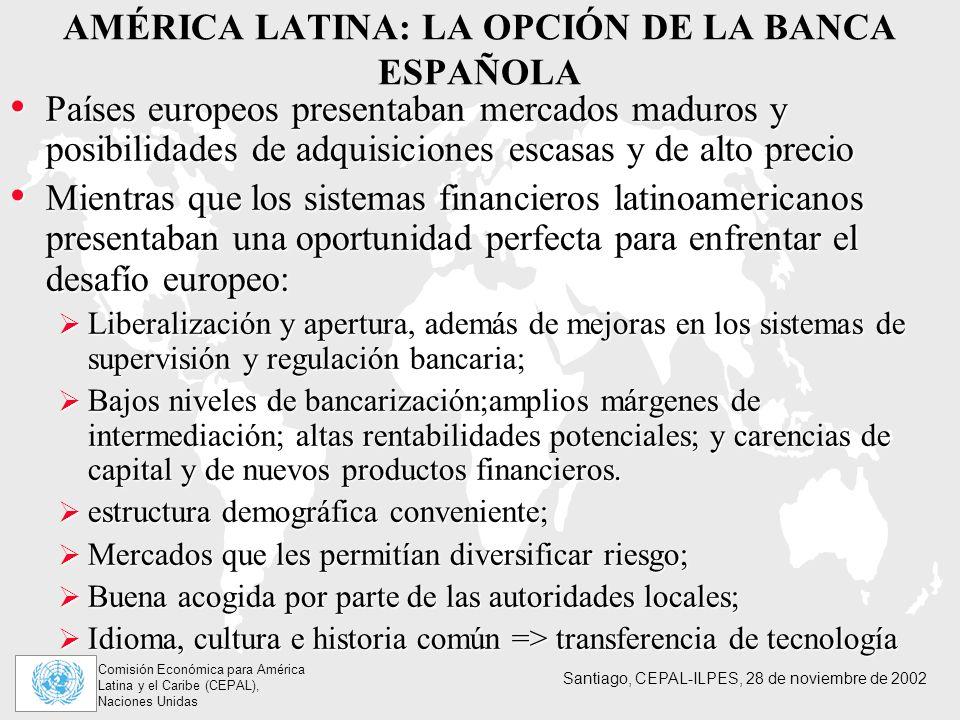 AMÉRICA LATINA: LA OPCIÓN DE LA BANCA ESPAÑOLA