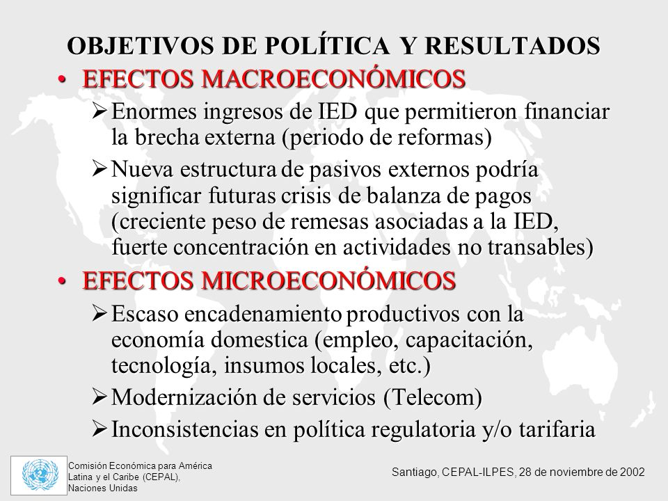 OBJETIVOS DE POLÍTICA Y RESULTADOS