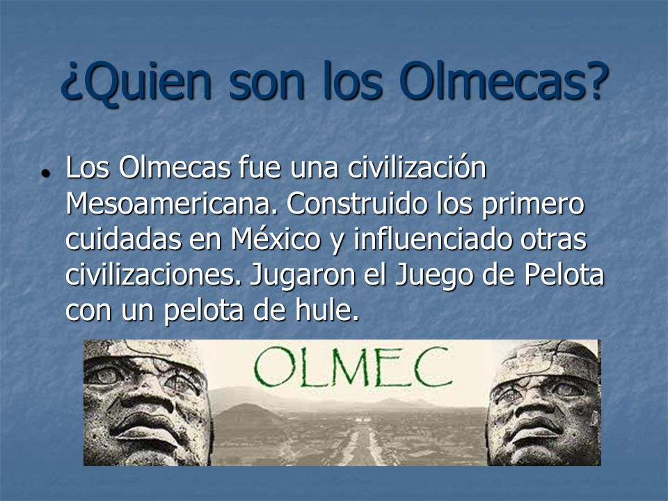 ¿Quien son los Olmecas