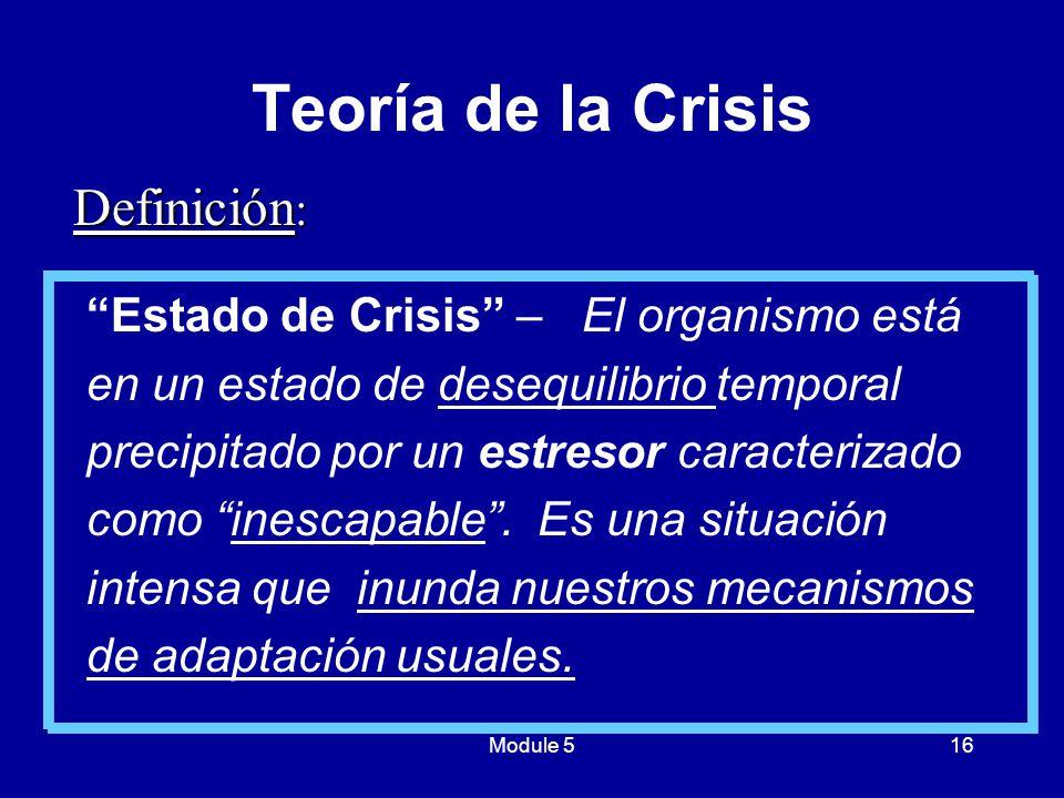 Teoría de la Crisis Definición: