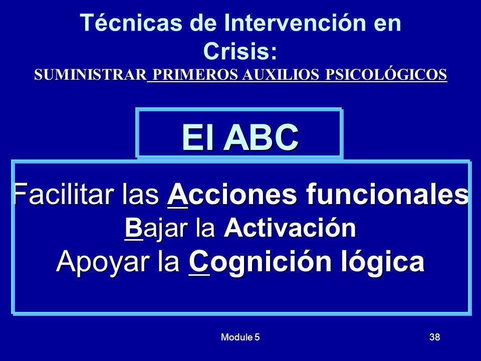 El ABC Facilitar las Acciones funcionales Apoyar la Cognición lógica