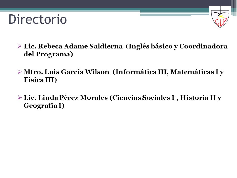 DirectorioLic. Rebeca Adame Saldierna (Inglés básico y Coordinadora del Programa)