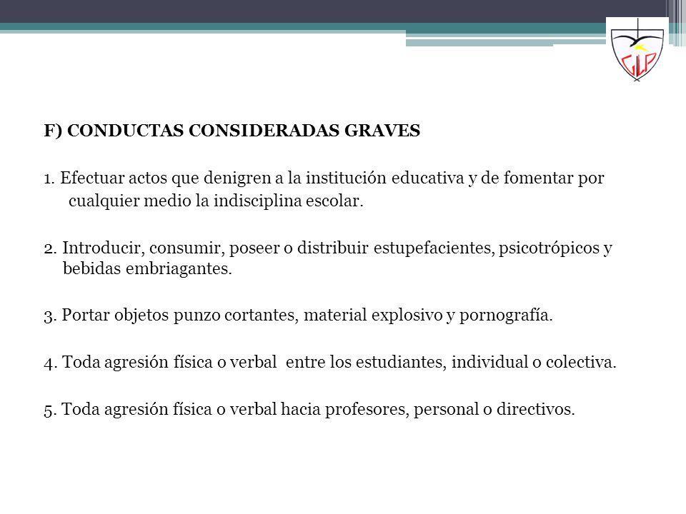 F) CONDUCTAS CONSIDERADAS GRAVES