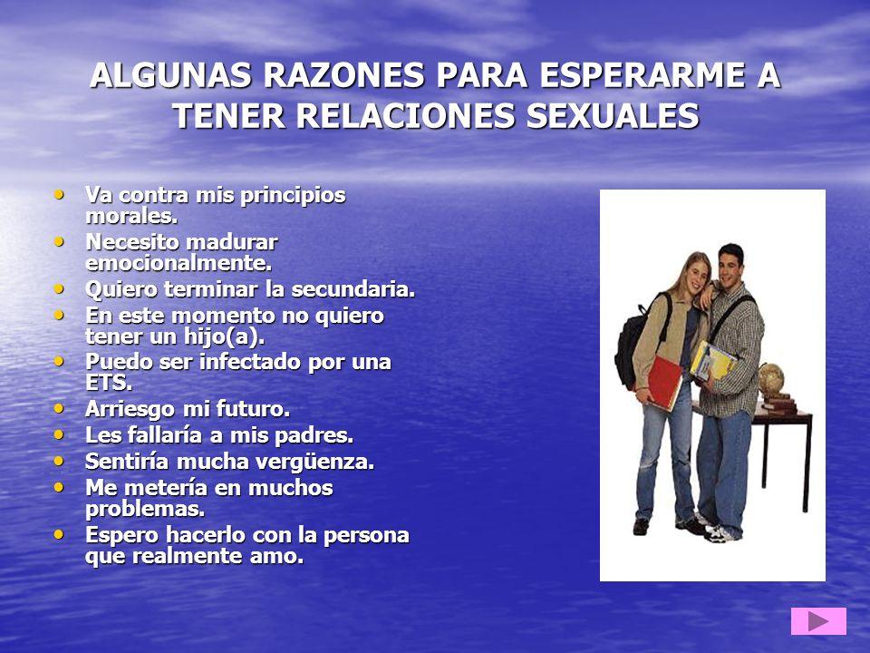 ALGUNAS RAZONES PARA ESPERARME A TENER RELACIONES SEXUALES