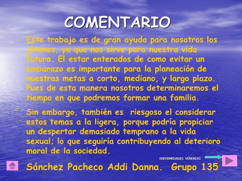 COMENTARIO Sánchez Pacheco Addi Danna. Grupo 135