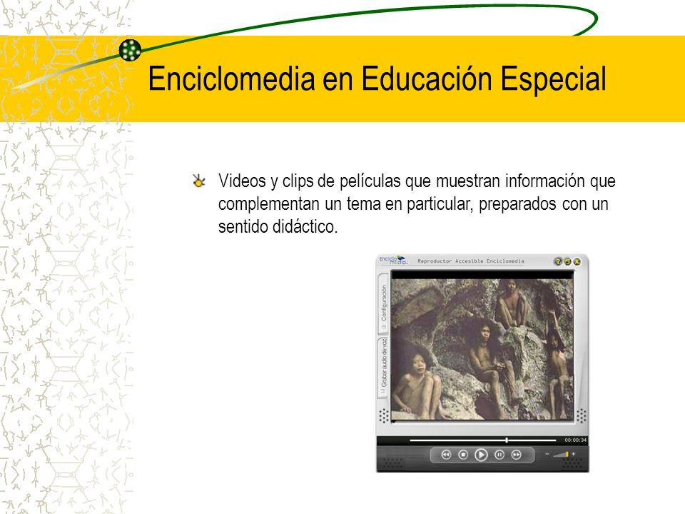 Enciclomedia en Educación Especial
