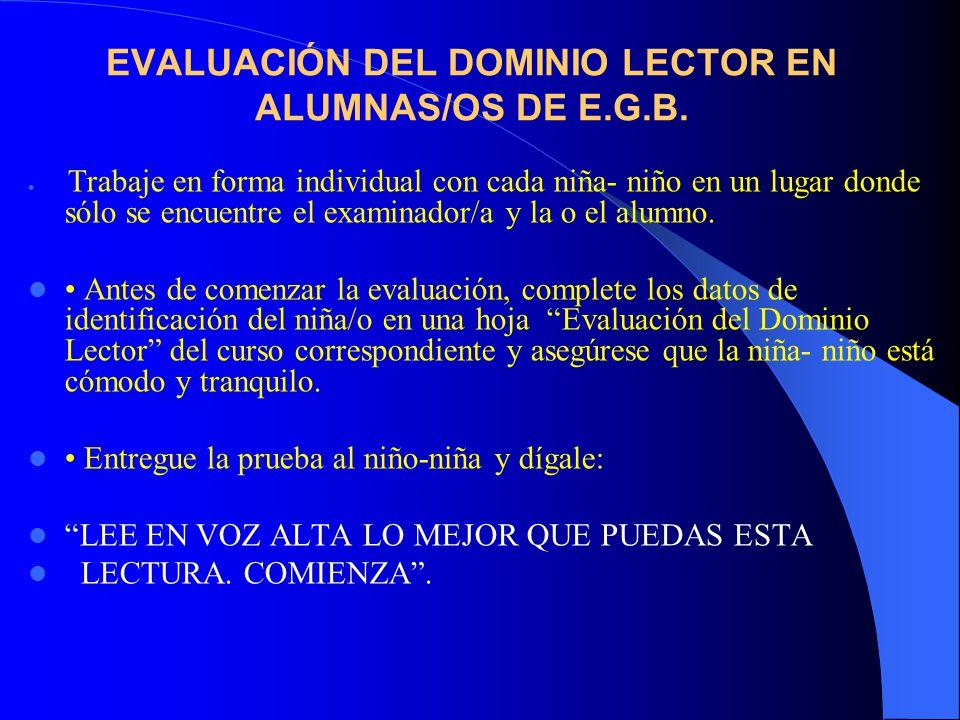 EVALUACIÓN DEL DOMINIO LECTOR EN ALUMNAS/OS DE E.G.B.