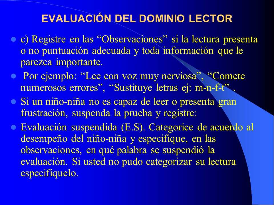 EVALUACIÓN DEL DOMINIO LECTOR