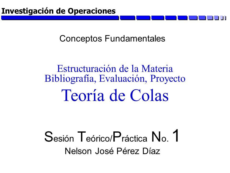 Sesión Teórico/Práctica No. 1