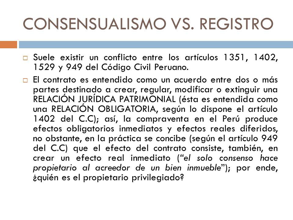CONSENSUALISMO VS. REGISTRO