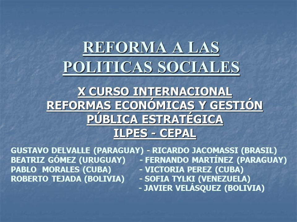 REFORMA A LAS POLITICAS SOCIALES