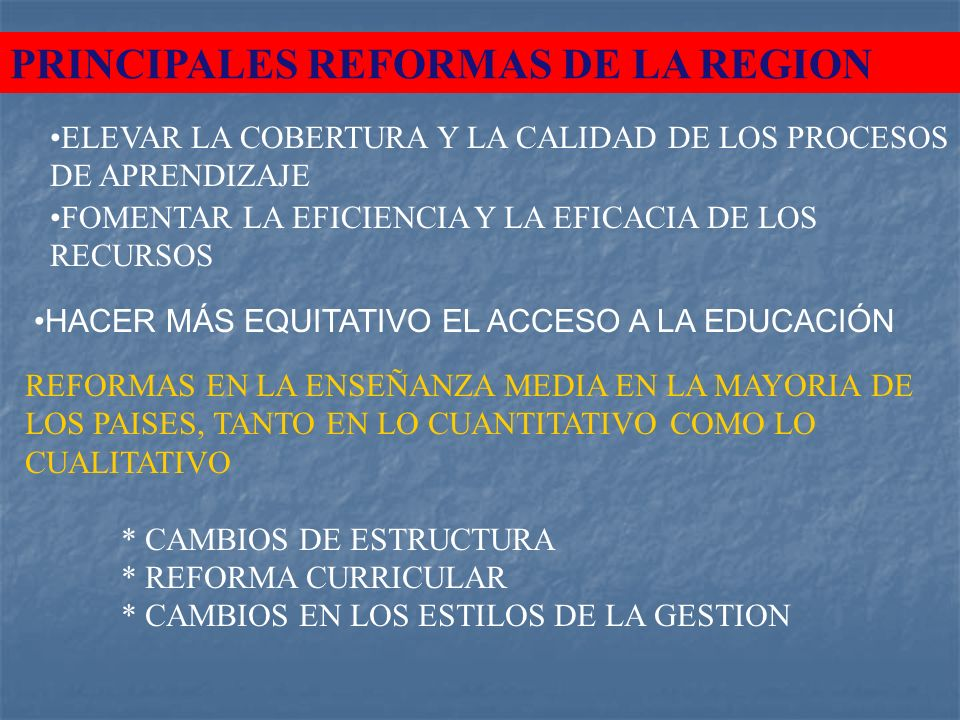 PRINCIPALES REFORMAS DE LA REGION