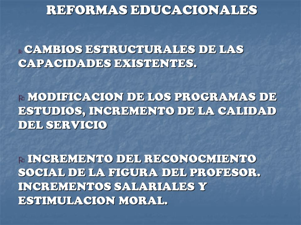 REFORMAS EDUCACIONALES