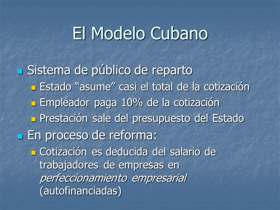 El Modelo Cubano Sistema de público de reparto En proceso de reforma: