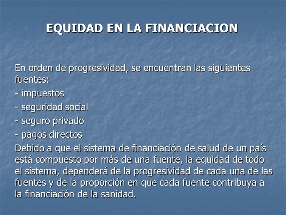 EQUIDAD EN LA FINANCIACION