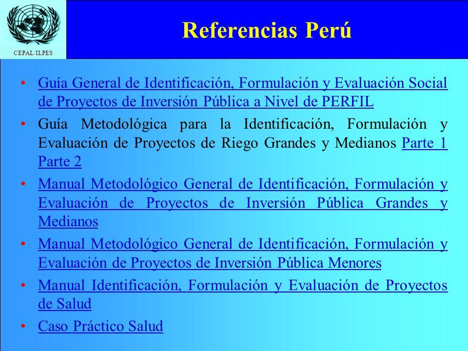 Referencias Perú Guía General de Identificación, Formulación y Evaluación Social de Proyectos de Inversión Pública a Nivel de PERFIL.