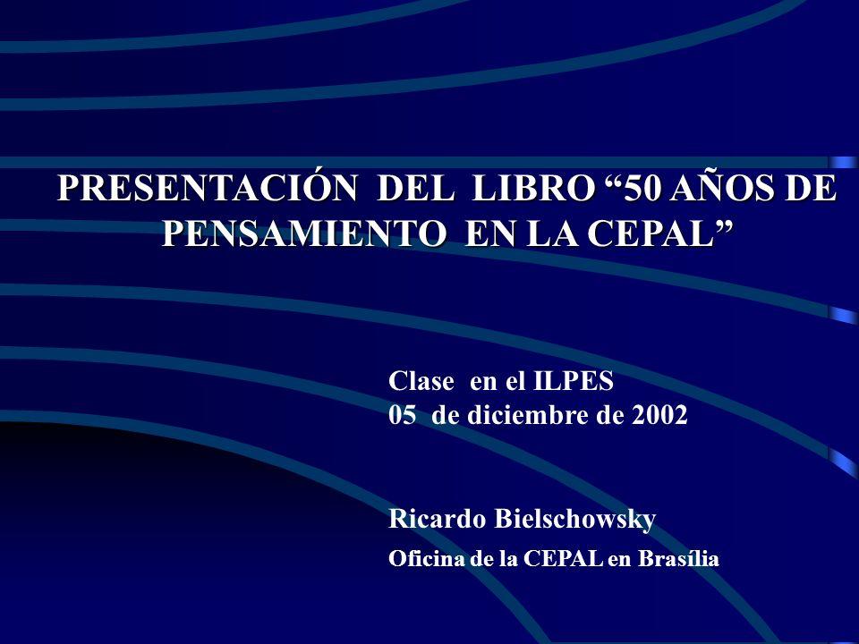 PRESENTACIÓN DEL LIBRO 50 AÑOS DE PENSAMIENTO EN LA CEPAL