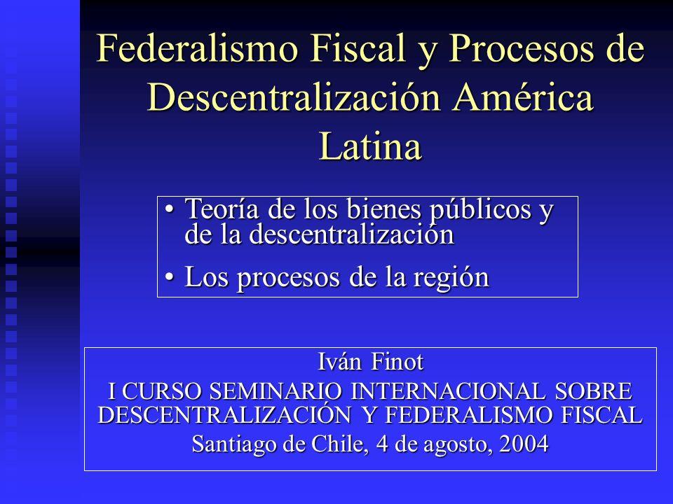 Federalismo Fiscal y Procesos de Descentralización América Latina