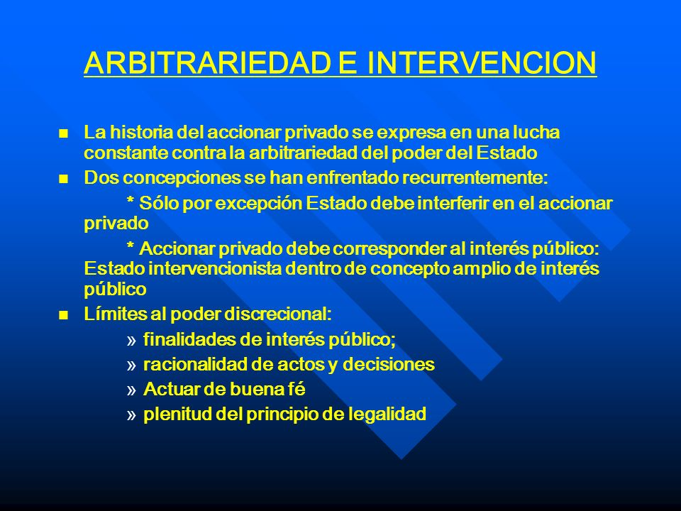 ARBITRARIEDAD E INTERVENCION