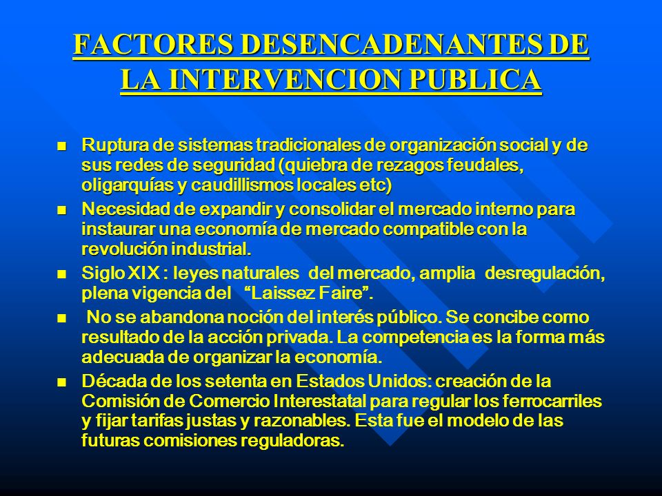 FACTORES DESENCADENANTES DE LA INTERVENCION PUBLICA