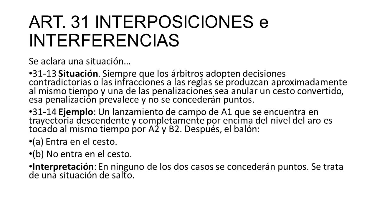 ART. 31 INTERPOSICIONES e INTERFERENCIAS