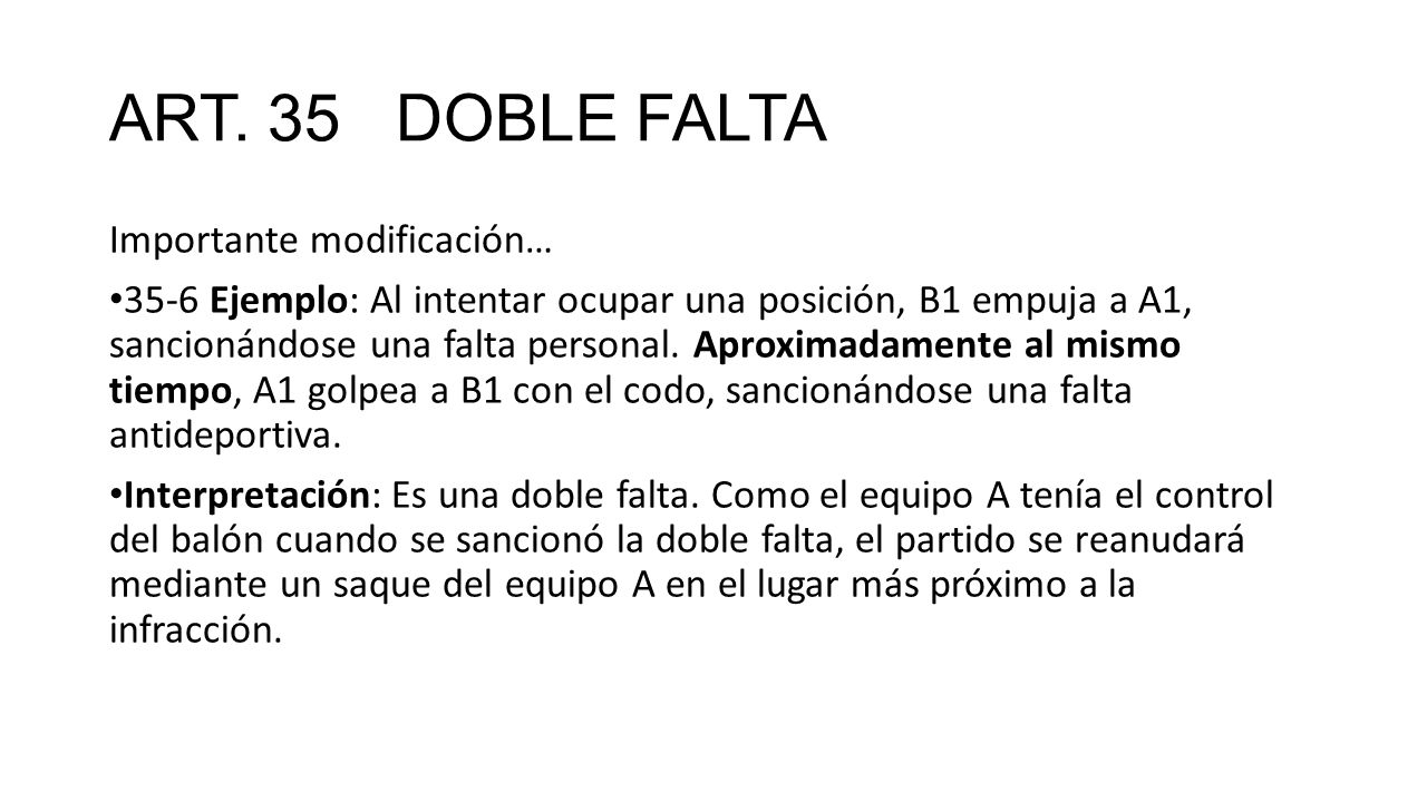 ART. 35 DOBLE FALTA Importante modificación…