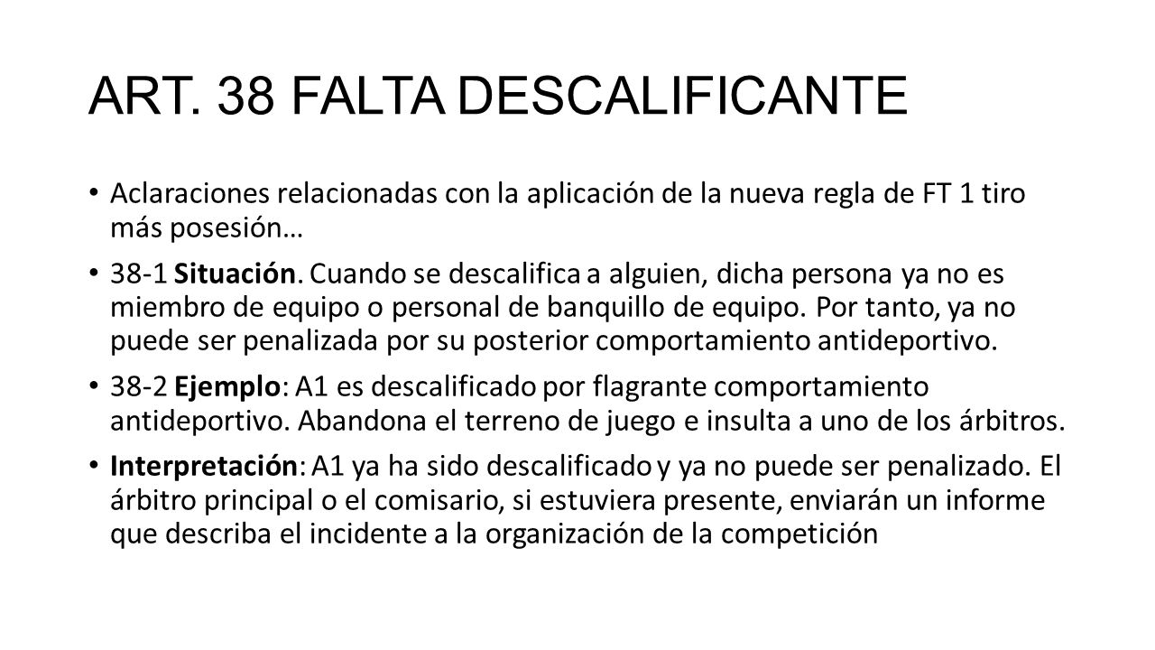 ART. 38 FALTA DESCALIFICANTE