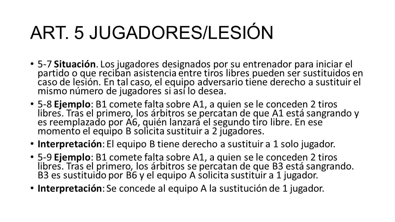 ART. 5 JUGADORES/LESIÓN