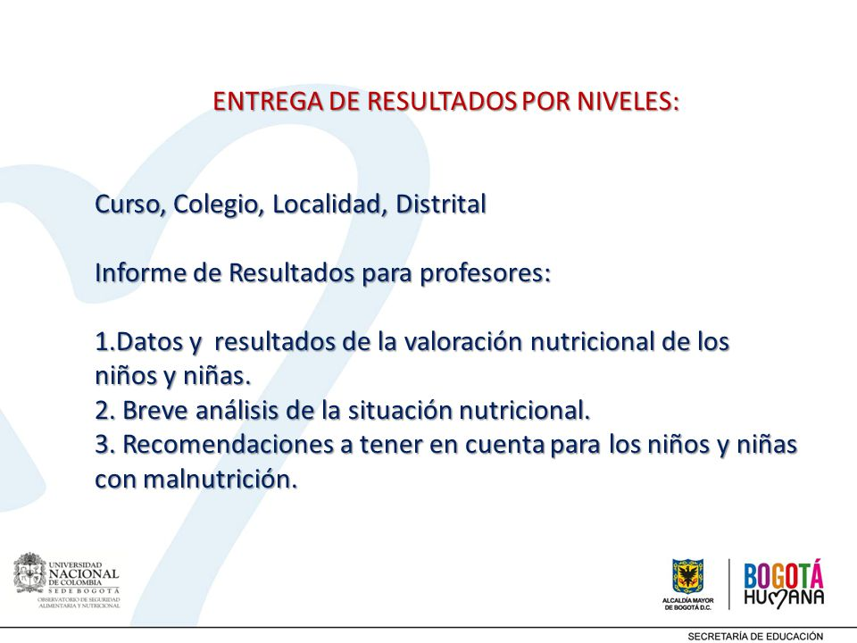 ENTREGA DE RESULTADOS POR NIVELES: