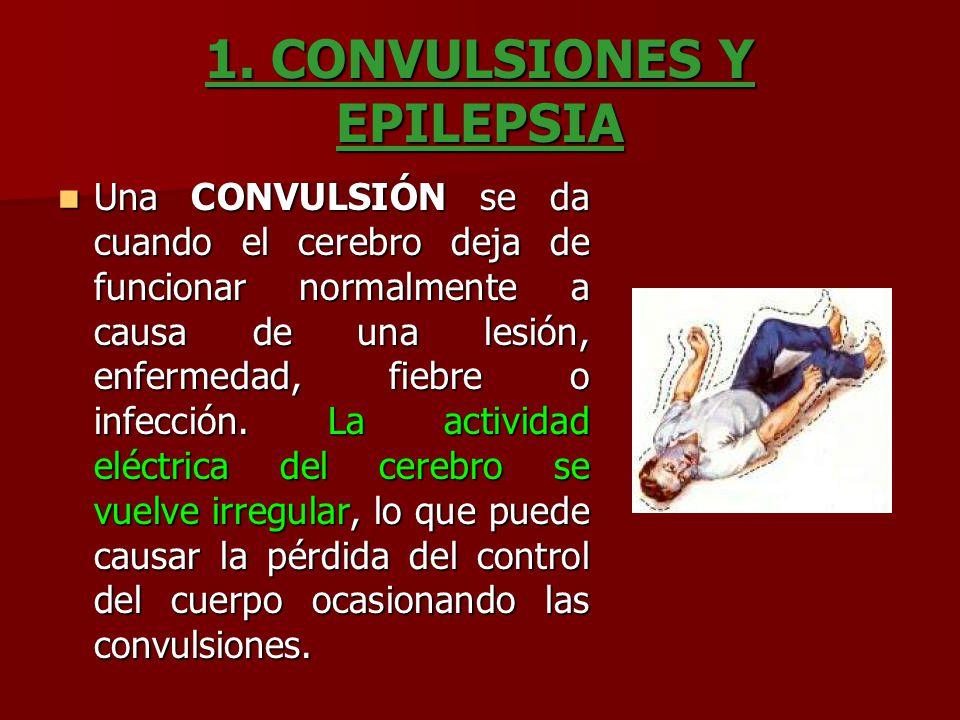 1. CONVULSIONES Y EPILEPSIA