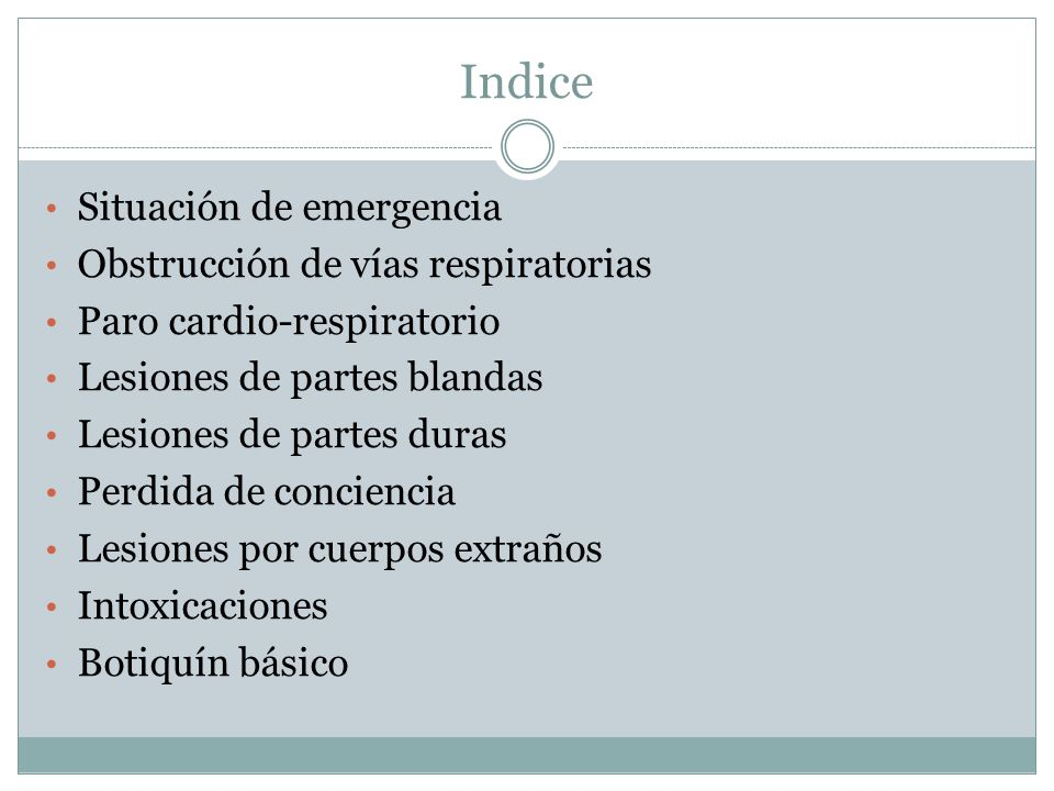 Indice Situación de emergencia Obstrucción de vías respiratorias
