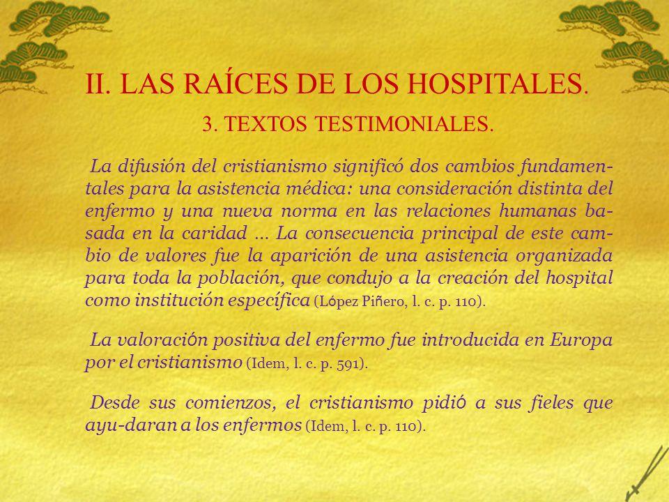 II. LAS RAÍCES DE LOS HOSPITALES.