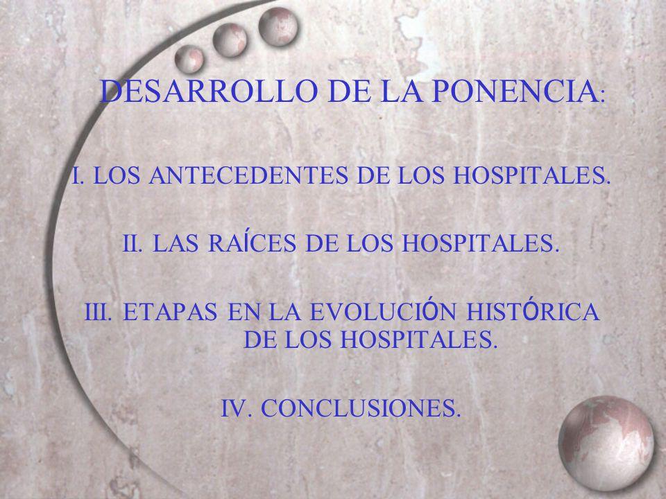 DESARROLLO DE LA PONENCIA: